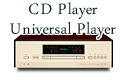 CDプレイヤー、ユニバーサルプレイヤー